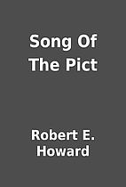 Song Of The Pict by Robert E. Howard