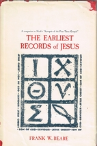 The Earliest Records of Jesus by Francis…