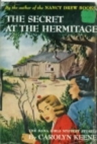 The Secret at the Hermitage by Carolyn Keene