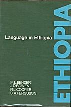 Language in Ethiopia by M. Lionel Bender