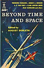 Beyond Time and Space by August Derleth