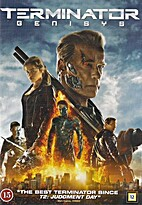 Terminator: Genisys [2015 film] by Alan…
