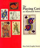 The Playing Card: An Illustrated History by…