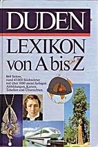 Das Duden-Lexikon von A - Z by HG…