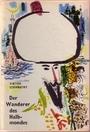 Der Wanderer des Halbmondes. Die wundersamen Abenteuer des Ewliya Tschelebi - Viktor Szombathy