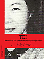 Tei: A Memoir of the End of War and…