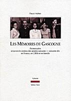 Les mémoires de Gascogne : Promenades à…