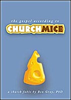 The Gospel According to Church Mice by Ben…