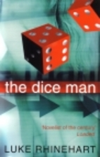 The Dice Man by Luke Rhinehart