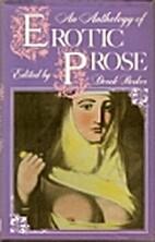 An Anthology of Erotic Prose by Derek Parker
