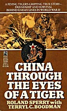 China Through the Eyes of a Tiger by Roland…