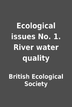 Ecological issues No. 1. River water quality…