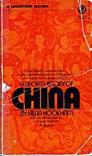 A Short History of China by Hilda Hookham