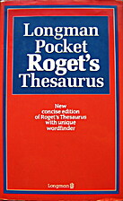 Roget's Thesaurus by Peter Roget