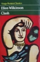 Clash by Ellen Wilkinson
