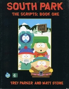 South Park: The Scripts: Book I by Trey…