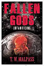 Infanticide (Fallen Gods Saga Book 2) by…