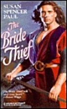 The Bride Thief (Harlequin Historical, 373)…