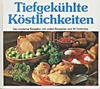Tiefgekühlte Köstlichkeiten by Karin Iden