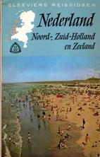 Nederland : Noord-Holland, Zuid-Holland en…