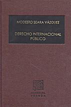 Derecho internacional público by Modesto…