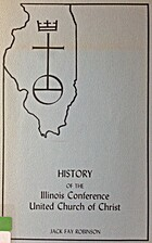 History of the Illinois Conference, United…