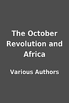 The October Revolution and Africa by Various…