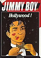 Jimmy boy, tome 4 : Hollywood ! by D. David