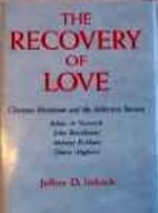 The Recovery of Love: Christian Mysticism…