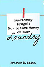 Fearlessly Frugal: How to Save Money on Your…