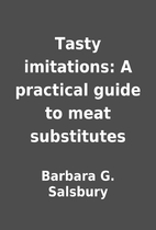 Tasty imitations: A practical guide to meat…