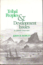 Tribal Peoples and Development Issues: A…
