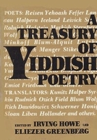 A Treasury of Yiddish Poetry by Irving Howe