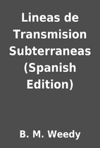 Lineas de Transmision Subterraneas (Spanish…