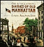 The Hone and Strong Diaries of Old Manhattan…