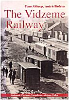 The Vidzeme Railway Stukmani…