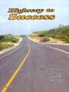 Highway to Success by M. Basheer Juma