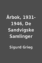Årbok, 1931-1946, De Sandvigske Samlinger…