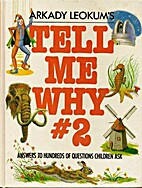 Tell Me Why # 2 by Arkady Leokum