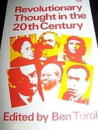 Revolutionary Thought in the 20th Century by…