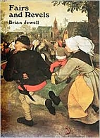 Fairs and revels by Brian Jewell