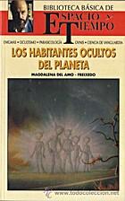 LOS HABITANTES OCULTOS DEL PLANETA by…