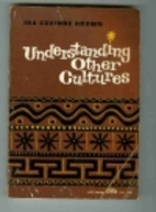 Understanding other cultures by Ina Corinne…