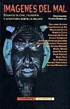 Imágenes del mal : ensayos de cine,…