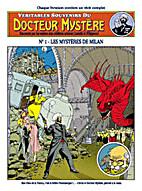 True Memories of Docteur Mystere 1: The…