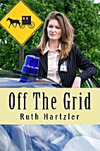 Off the Grid (Amish Safe House) (Volume 1)…