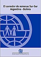 El corredor de remesas Sur-Sur Argentina -…