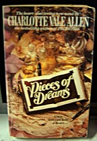 Pieces of Dreams by Charlotte Vale Allen