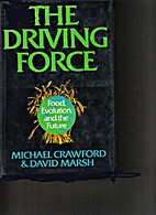 The Driving Force: Food, Evolution and the…