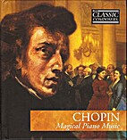 Chopin, Magical Piano Music by The Classic…